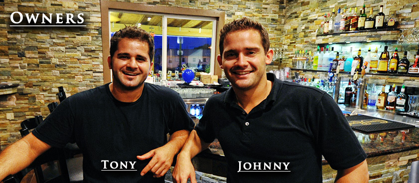 The Owners Tony and Johnny Lulgjuraj